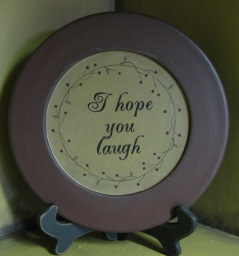 I Hope You Laugh Plate