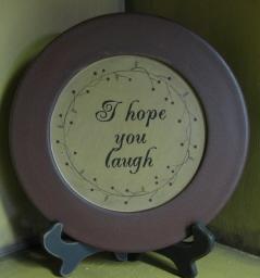 I Hope You Laugh Plate