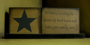 Courage to Grow Up Word Plaque