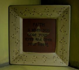 Faith is when...Plate